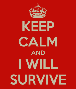 keep-calm-and-i-will-survive